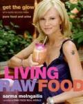 Living Raw Food by Sarma Melngailis