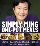 Simply Ming One-Pot Meals by Ming Tsai and Arthur Boehm